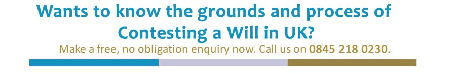Contesting a will grounds